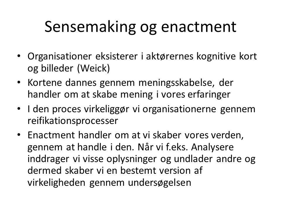 Sensemaking og enactment