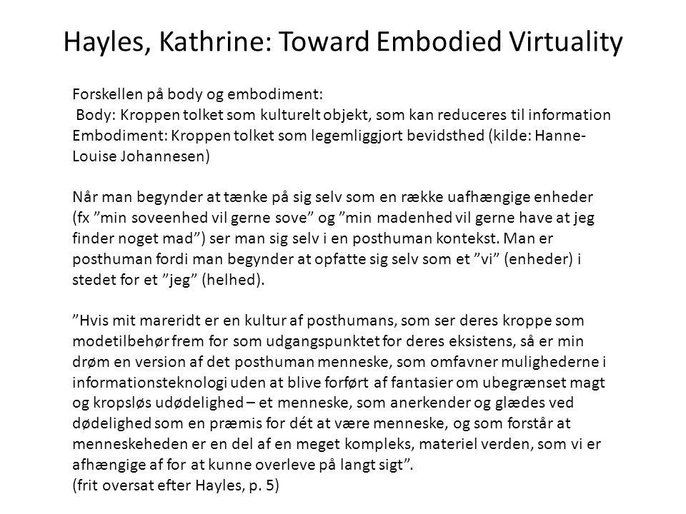 Hayles, Kathrine: Toward Embodied Virtuality