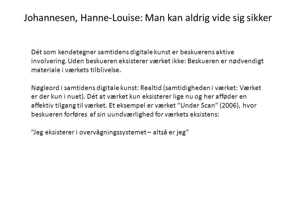 Johannesen, Hanne-Louise: Man kan aldrig vide sig sikker