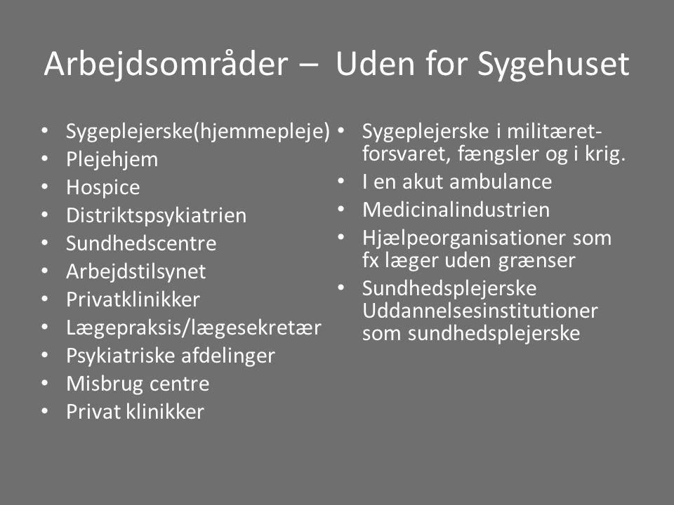 Arbejdsområder – Uden for Sygehuset