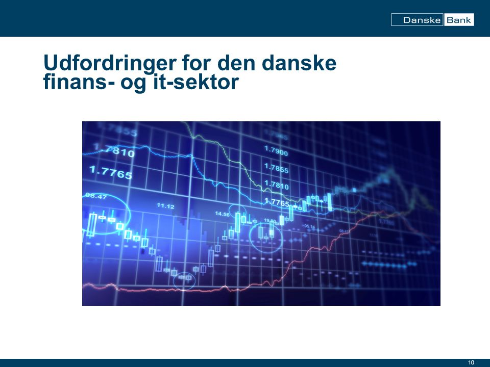 Udfordringer for den danske finans- og it-sektor