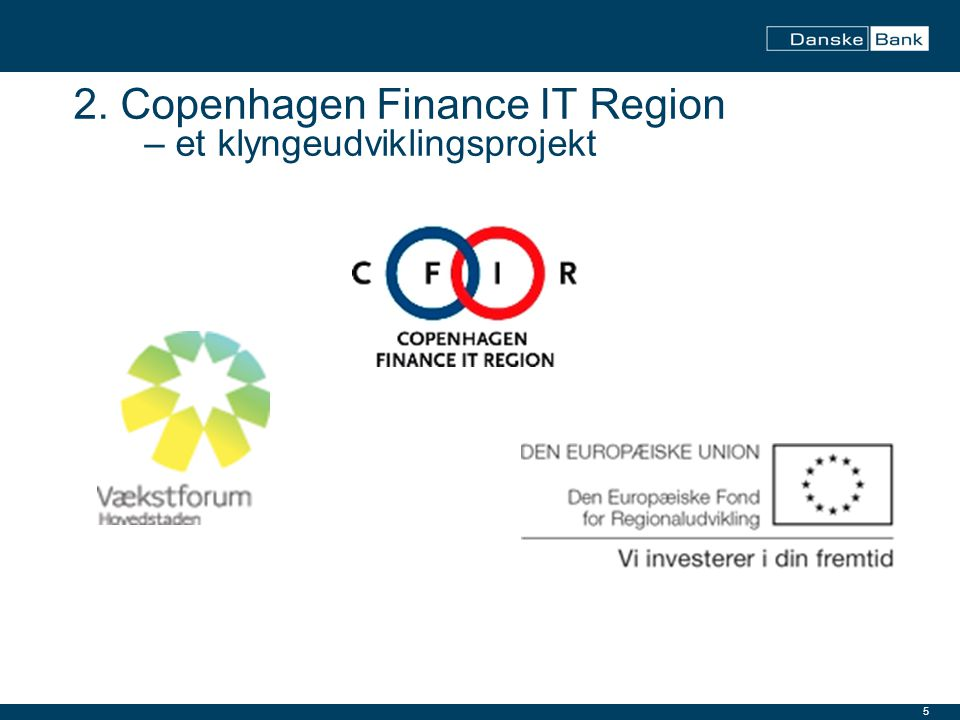 2. Copenhagen Finance IT Region – et klyngeudviklingsprojekt