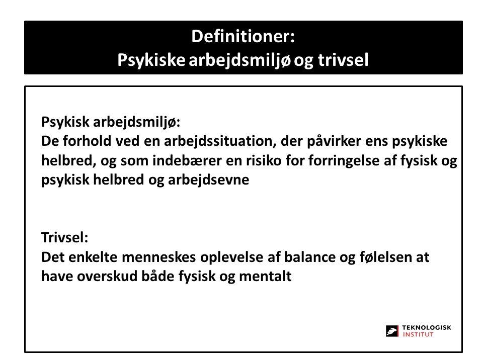 Definitioner: Psykiske arbejdsmiljø og trivsel
