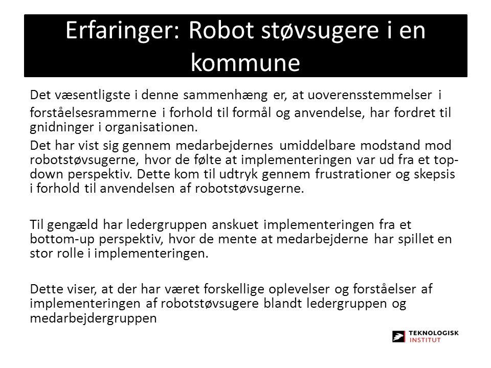 Erfaringer: Robot støvsugere i en kommune