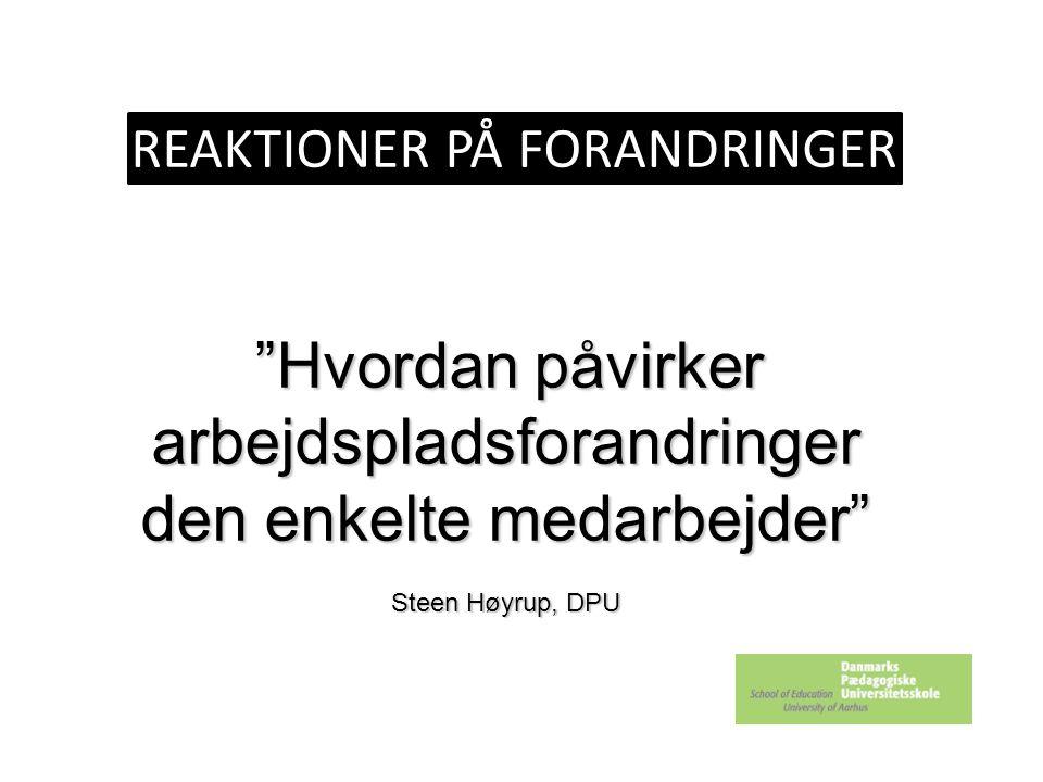 REAKTIONER PÅ FORANDRINGER