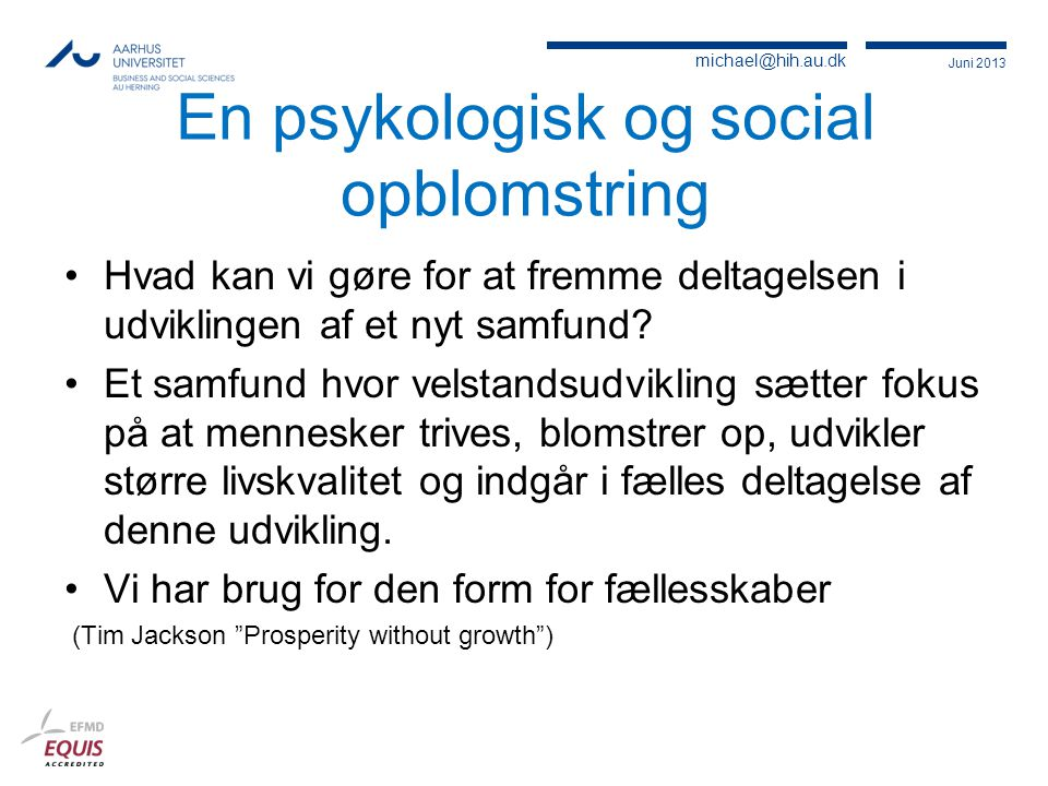 En psykologisk og social opblomstring
