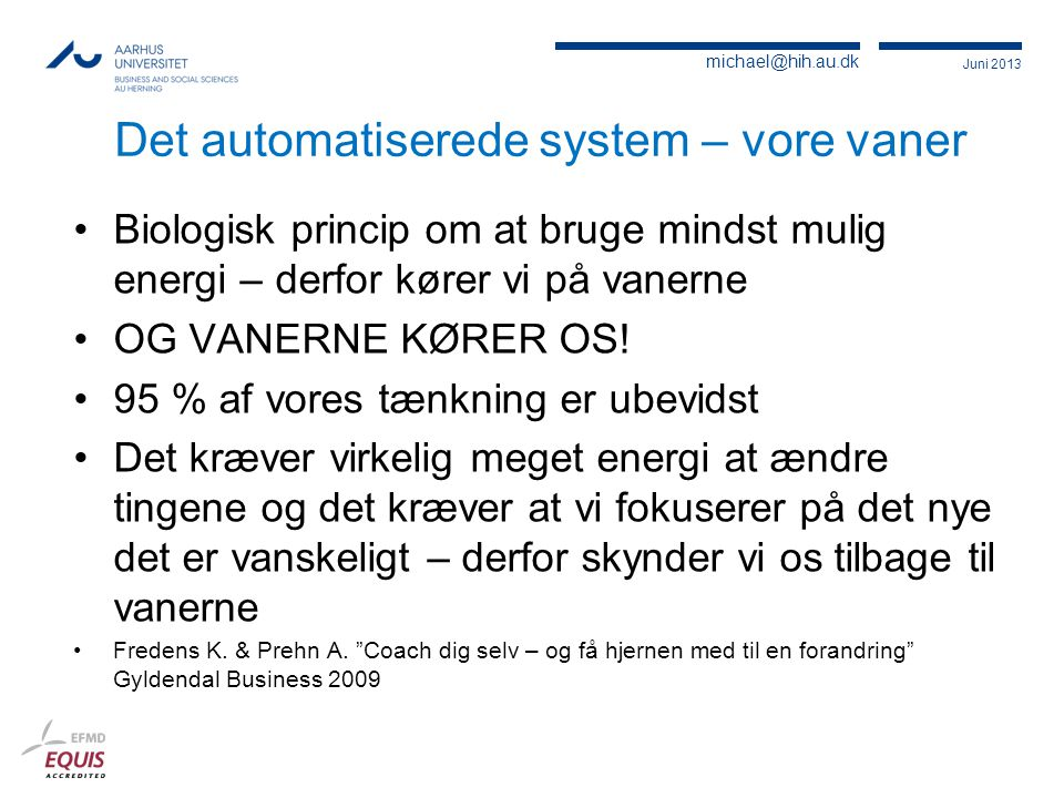 Det automatiserede system – vore vaner