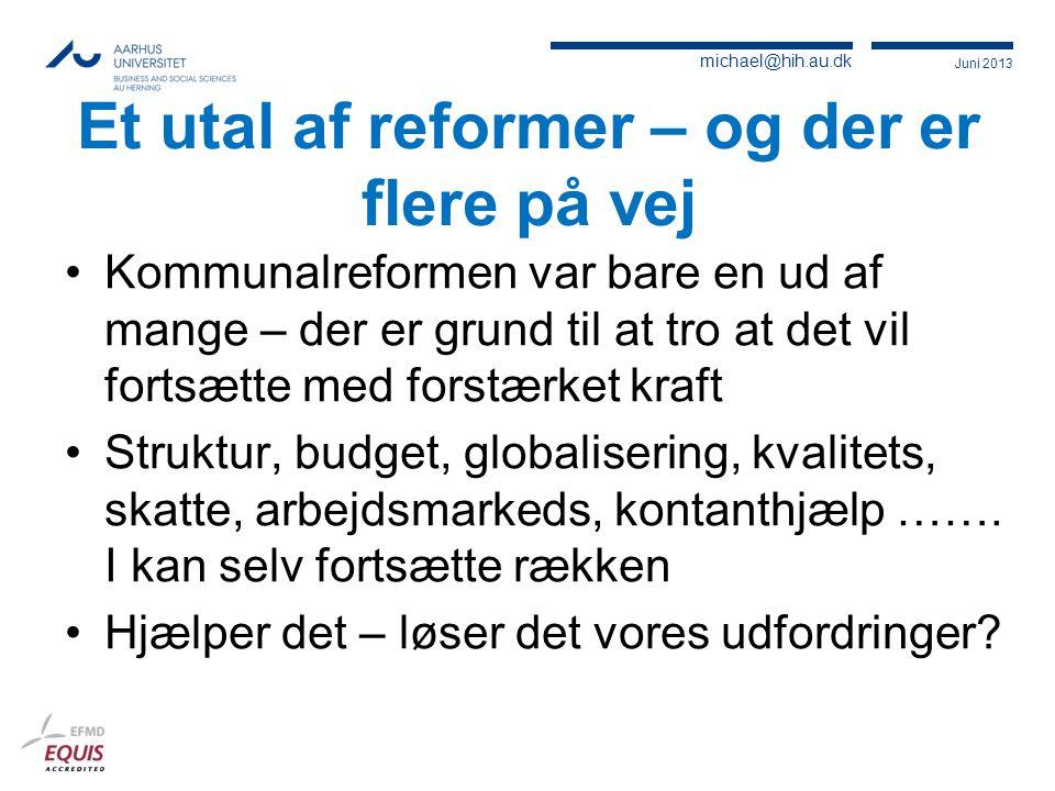 Et utal af reformer – og der er flere på vej