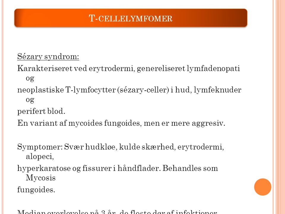 T-cellelymfomer Sézary syndrom: