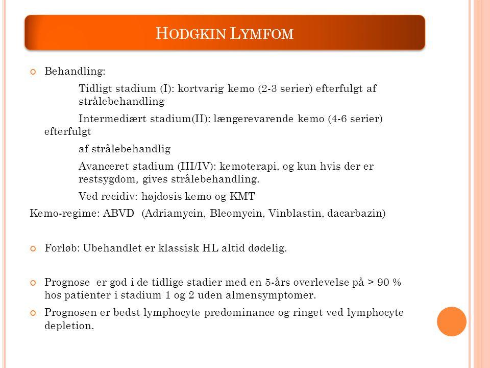 Hodgkin Lymfom Behandling: