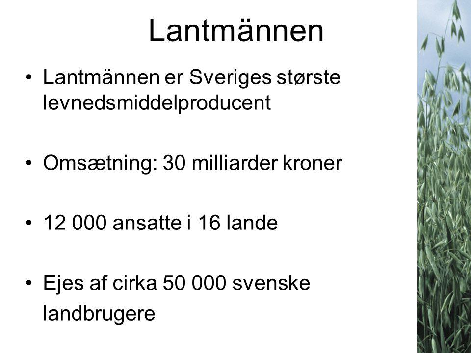 Lantmännen Lantmännen er Sveriges største levnedsmiddelproducent