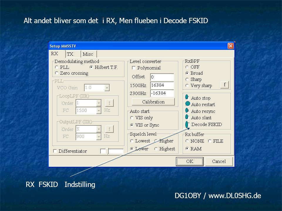 Alt andet bliver som det i RX, Men flueben i Decode FSKID