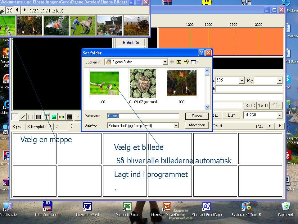 Vælg en mappe Vælg et billede Så bliver alle billederne automatisk Lagt ind i programmet .