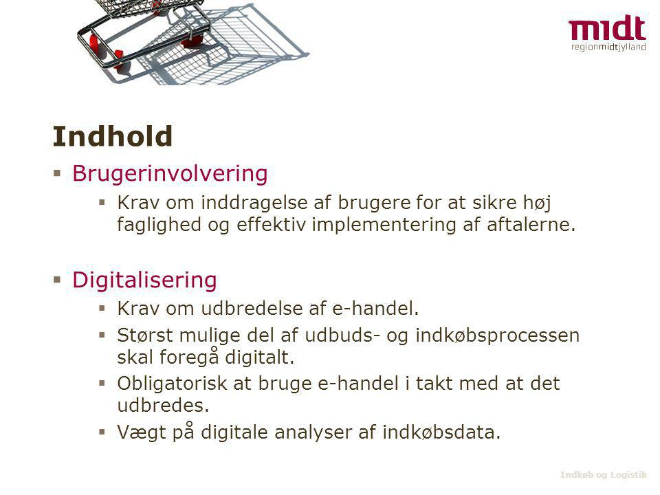 Indhold Brugerinvolvering Digitalisering