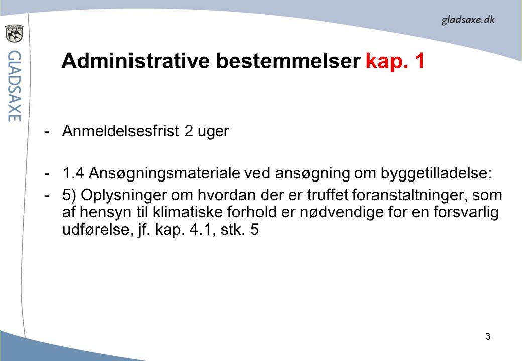 Administrative bestemmelser kap. 1