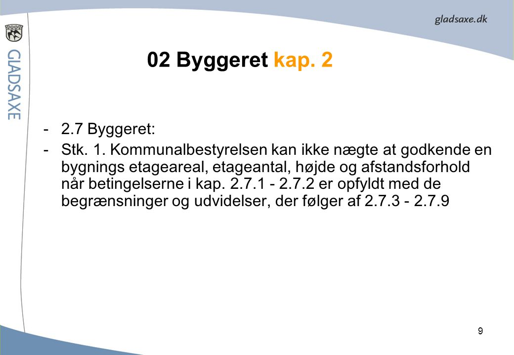 02 Byggeret kap. 2 2.7 Byggeret: