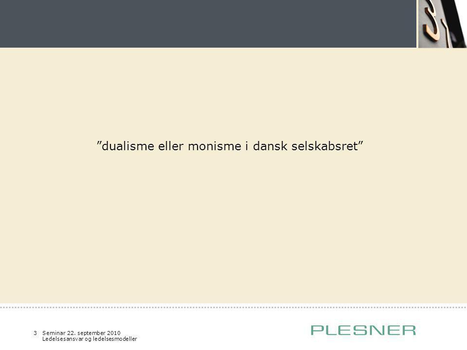 dualisme eller monisme i dansk selskabsret