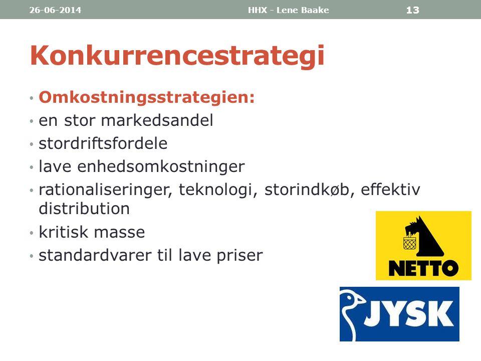 Konkurrencestrategi Omkostningsstrategien: en stor markedsandel