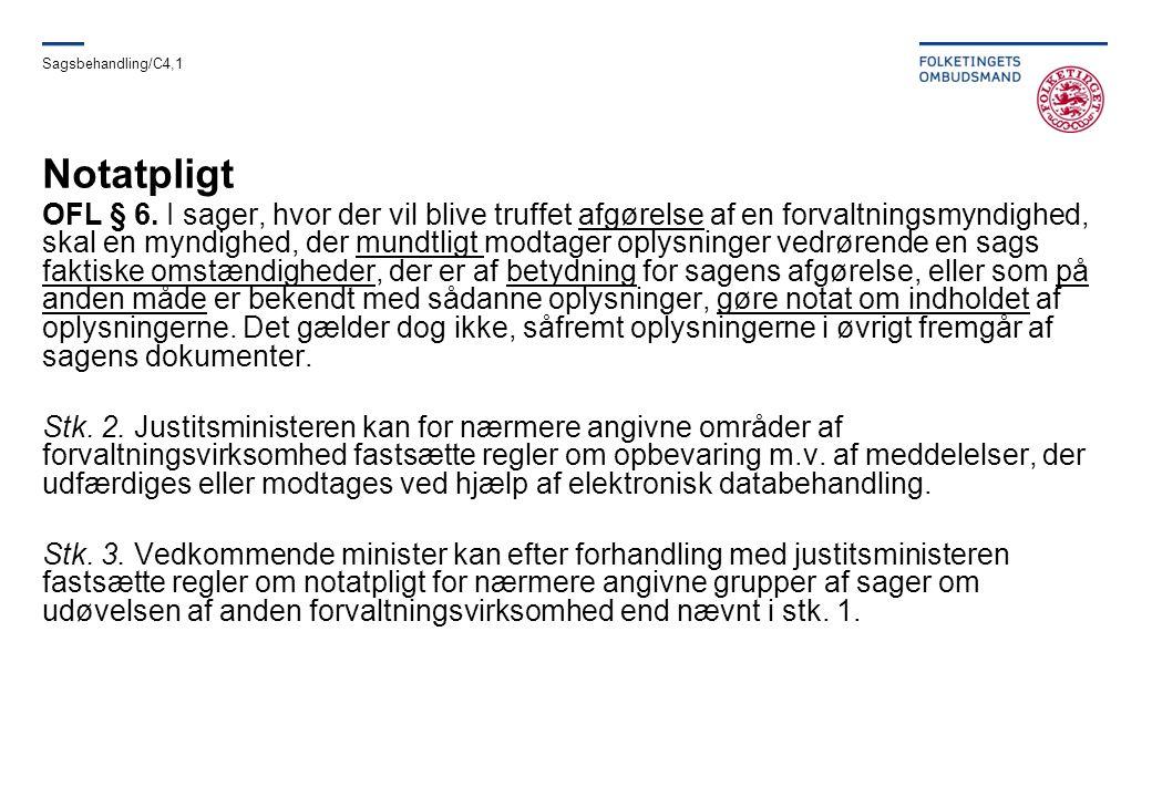 Sagsbehandling/C4,1 Notatpligt.