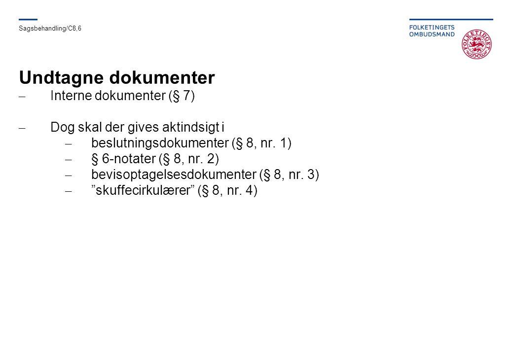 Undtagne dokumenter Interne dokumenter (§ 7)