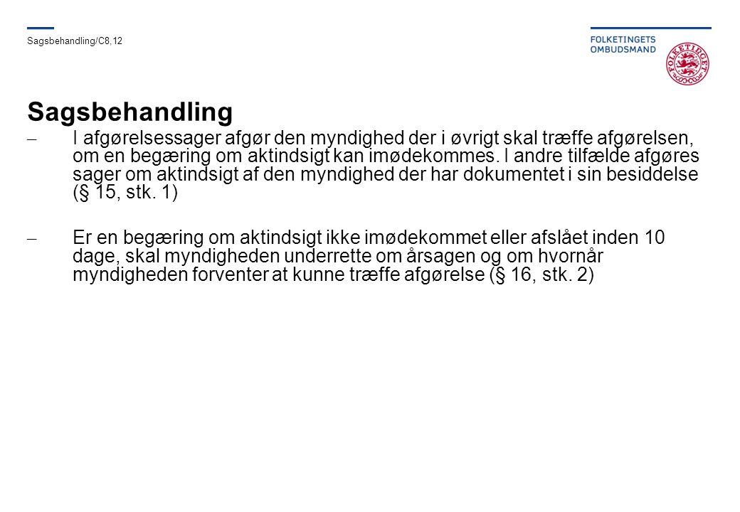 Sagsbehandling/C8,12 Sagsbehandling.