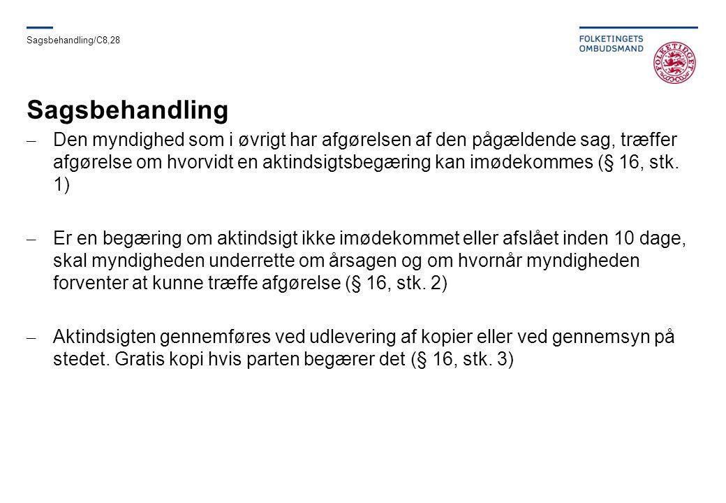 Sagsbehandling/C8,28 Sagsbehandling.