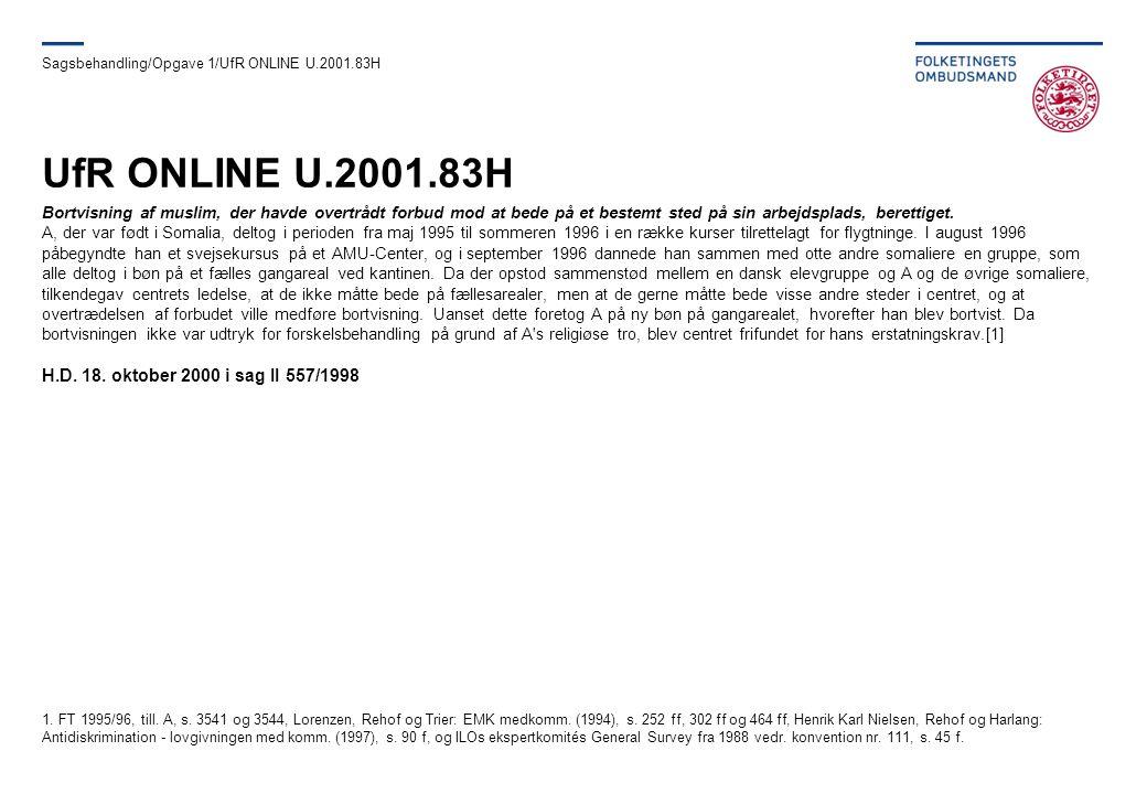 UfR ONLINE U.2001.83H H.D. 18. oktober 2000 i sag II 557/1998