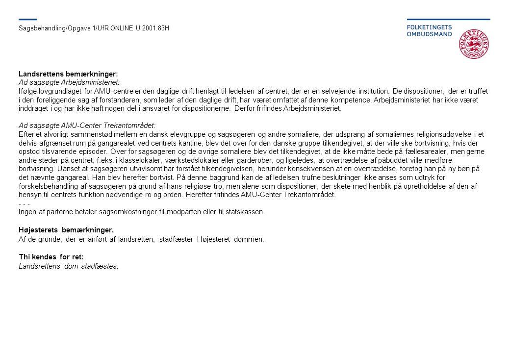 Sagsbehandling/Opgave 1/UfR ONLINE U.2001.83H