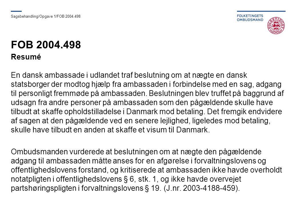 Sagsbehandling/Opgave 1/FOB 2004.498