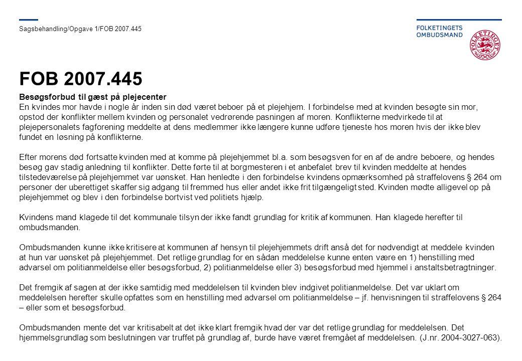 Sagsbehandling/Opgave 1/FOB 2007.445