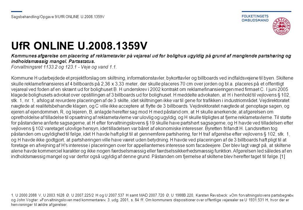 Sagsbehandling/Opgave 9/UfR ONLINE U.2008.1359V