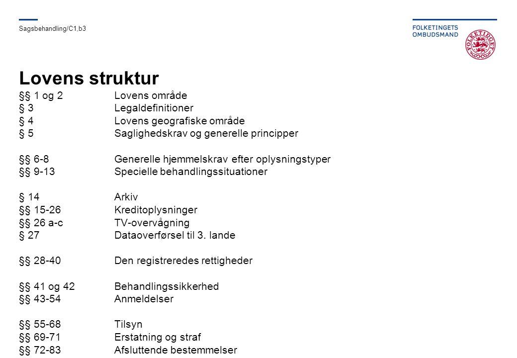 Sagsbehandling/C1,b3 Lovens struktur.