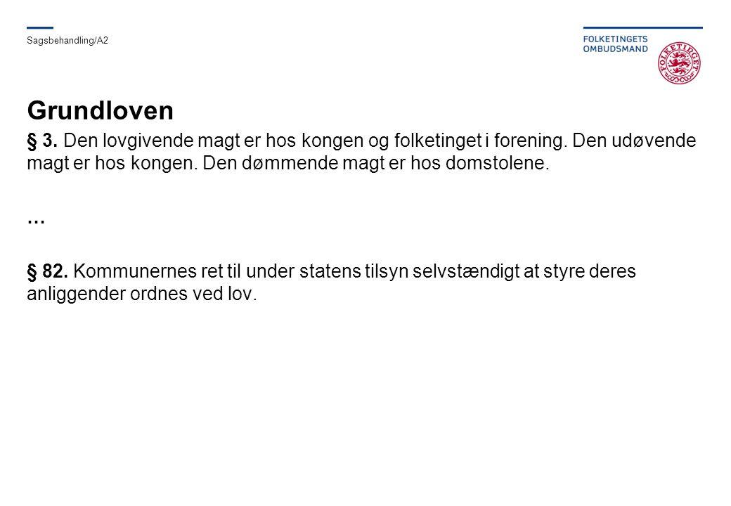 Sagsbehandling/A2 Grundloven.