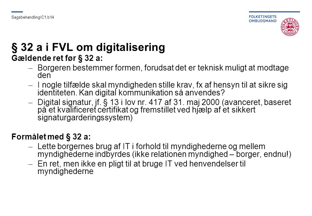 § 32 a i FVL om digitalisering