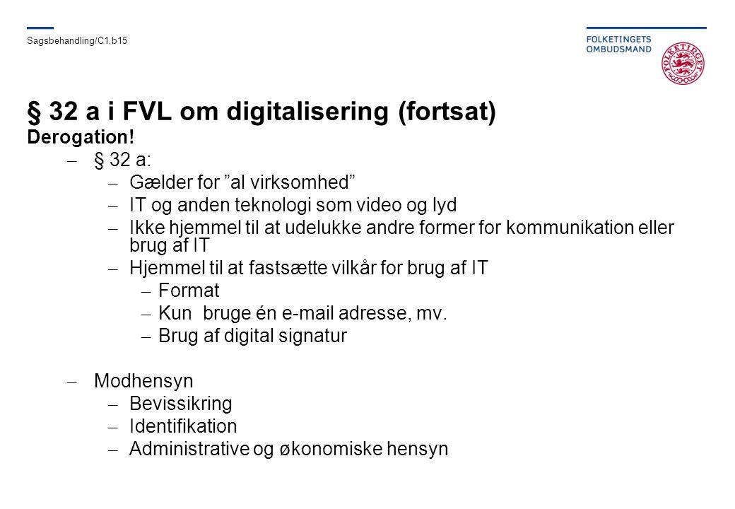 § 32 a i FVL om digitalisering (fortsat)