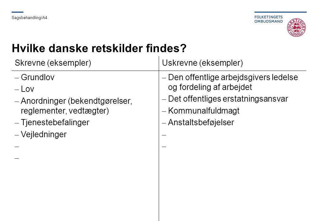 Hvilke danske retskilder findes