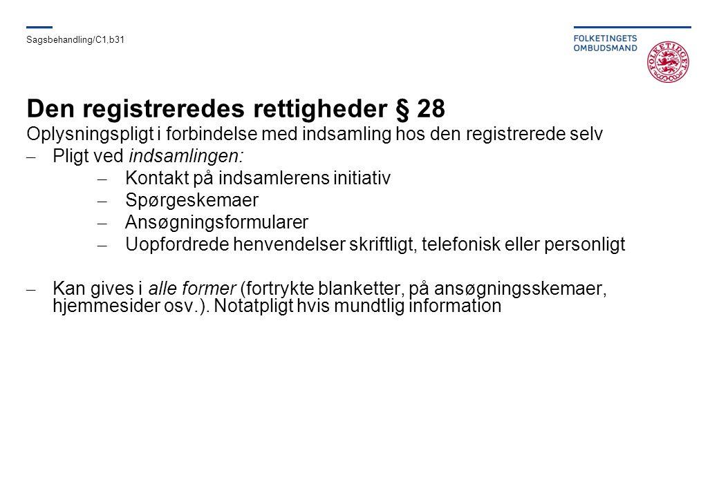 Den registreredes rettigheder § 28