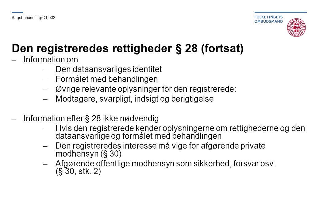 Den registreredes rettigheder § 28 (fortsat)