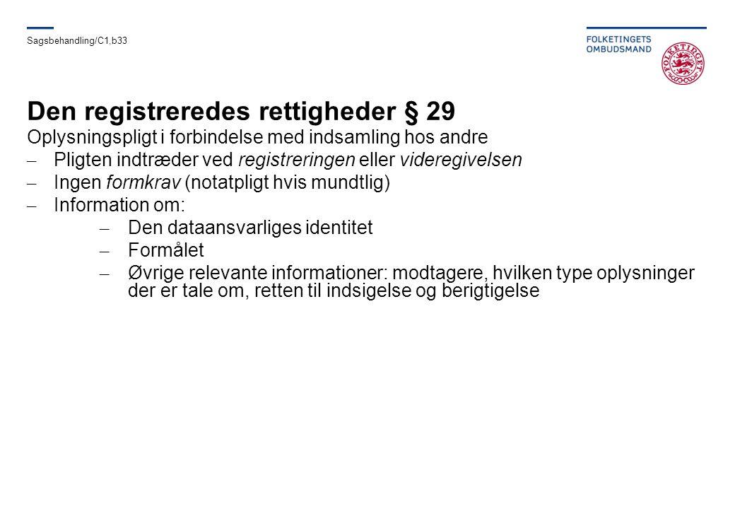 Den registreredes rettigheder § 29