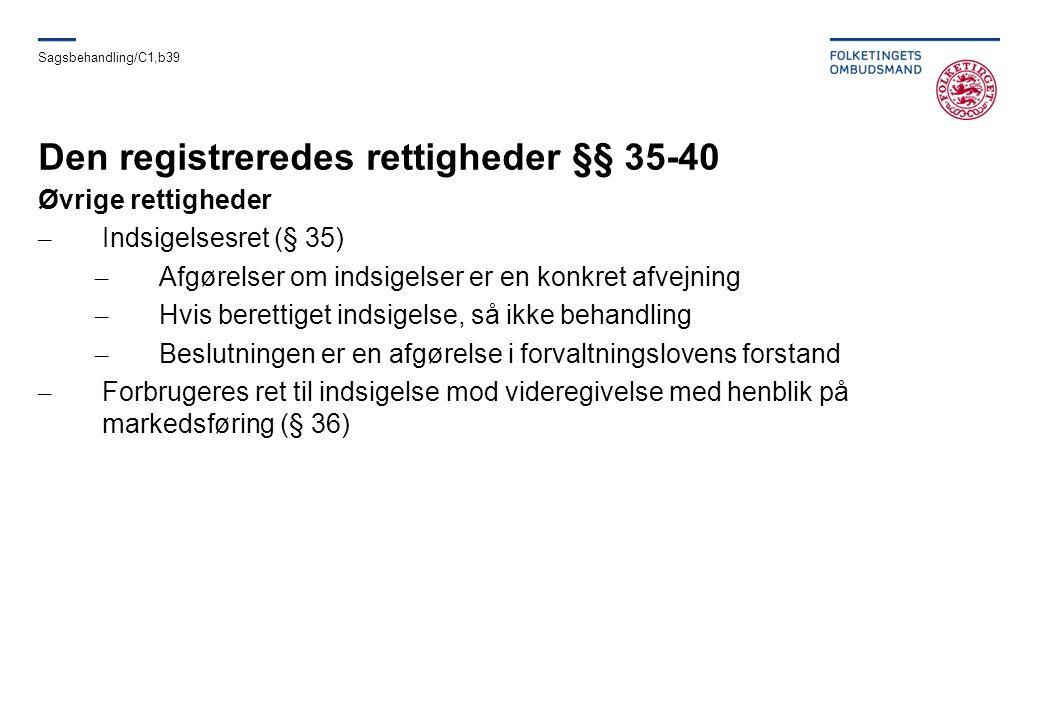 Den registreredes rettigheder §§ 35-40