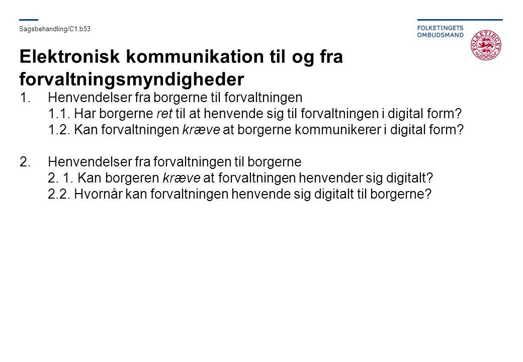 Elektronisk kommunikation til og fra forvaltningsmyndigheder