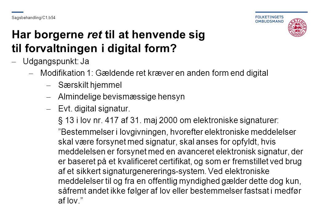 Har borgerne ret til at henvende sig til forvaltningen i digital form