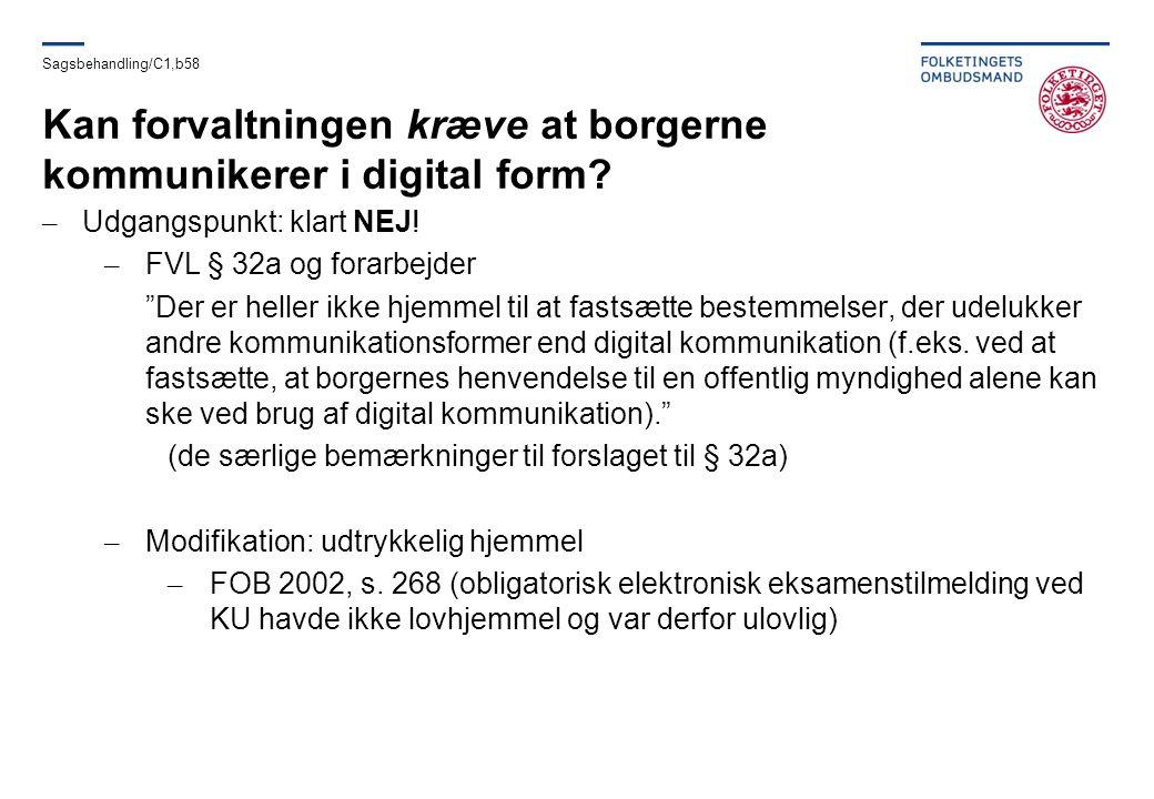 Kan forvaltningen kræve at borgerne kommunikerer i digital form