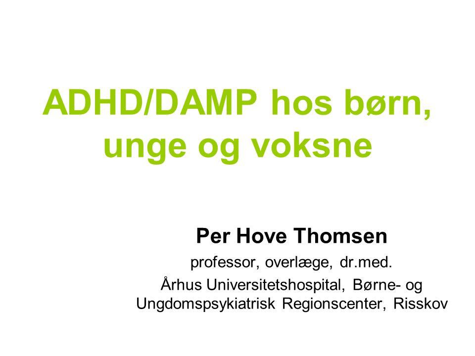 ADHD/DAMP hos børn, unge og voksne