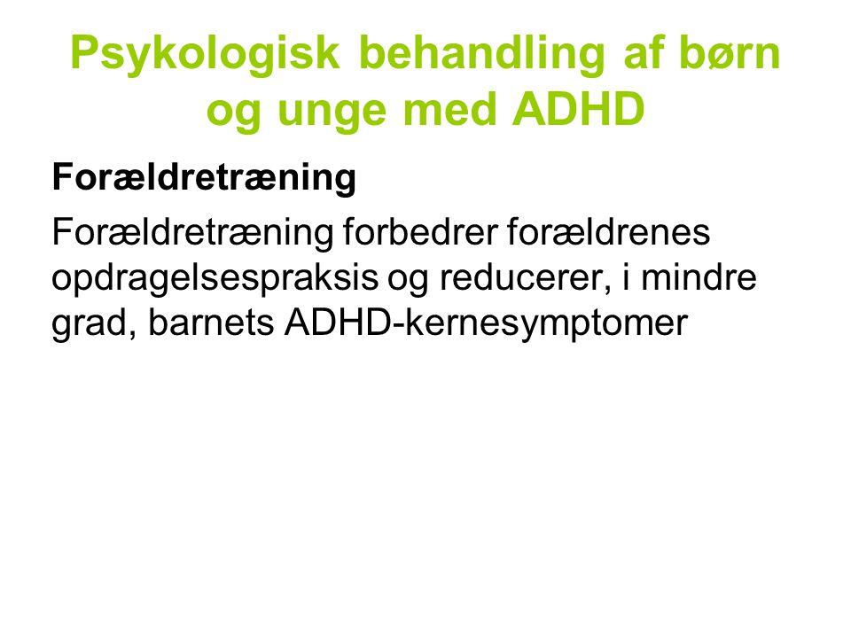 Psykologisk behandling af børn og unge med ADHD