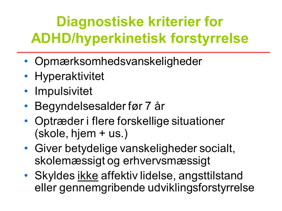 Diagnostiske kriterier for ADHD/hyperkinetisk forstyrrelse