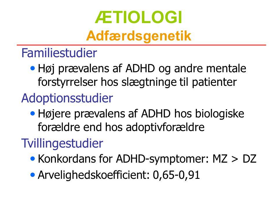 ÆTIOLOGI Adfærdsgenetik