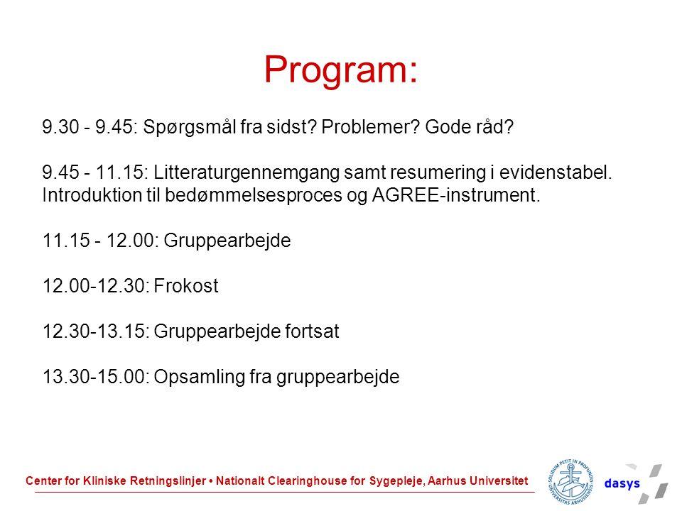 Program: 9.30 - 9.45: Spørgsmål fra sidst Problemer Gode råd