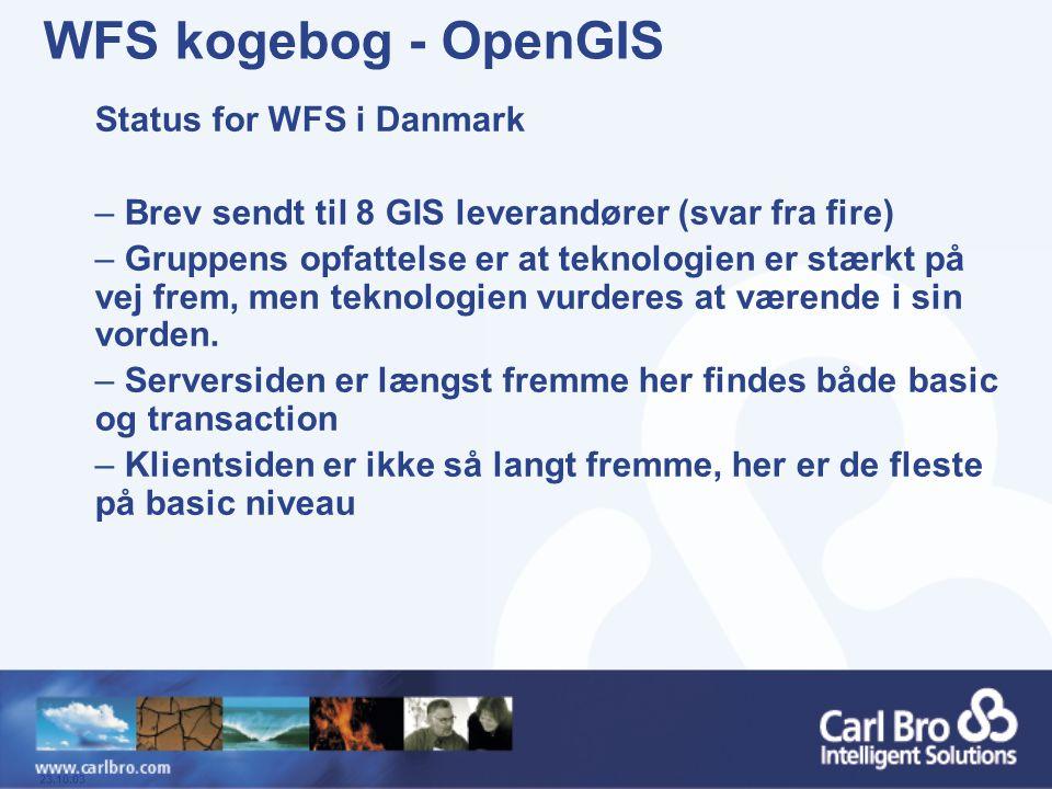 WFS kogebog - OpenGIS Status for WFS i Danmark