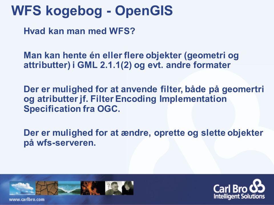 WFS kogebog - OpenGIS Hvad kan man med WFS